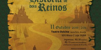 O Espetáculo: História de Dois Reinos