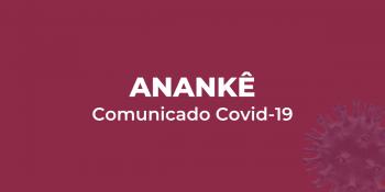 COMUNICADO AOS PACIENTES DO ANANKÊ E AO PÚBLICO EM GERAL