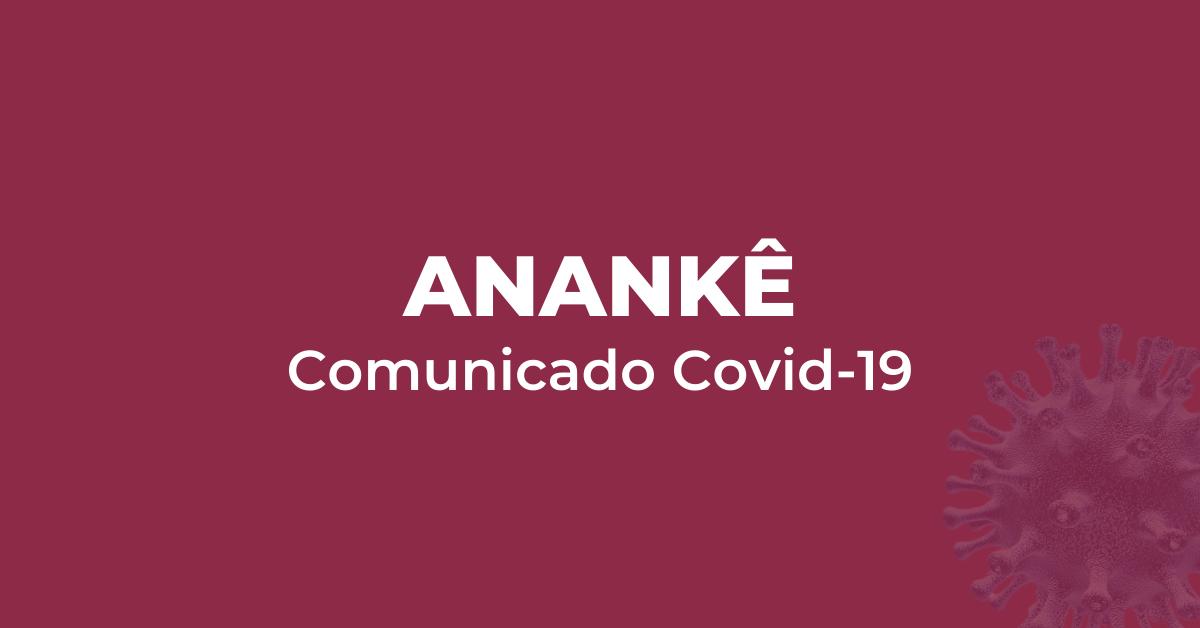 Comunicado_Anankê Covid-19