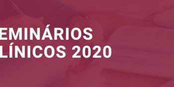 SEMINÁRIOS CLÍNICOS 2020